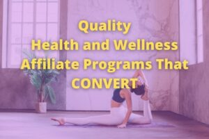 Best Health and Wellness Affiliate Programs