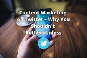 Contant marketing on Twitter should your business be on Twitter