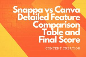 Snappa vs Canva Detailed Feature Comparison Table and Final Score